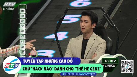 """Tuyển tập những câu đố chữ """"hack não"""" dành cho """"thế hệ genz"""""""